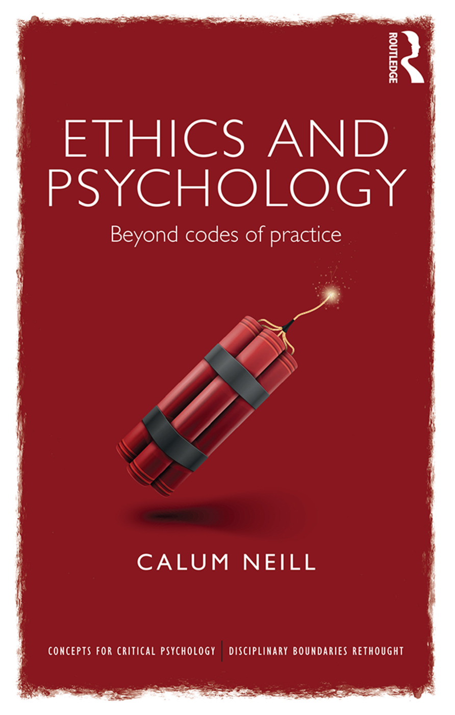 Ethics and Psychology: Beyond Codes of Practice (Paperback) book cover