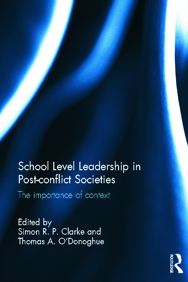 School Level Leadership in Post-conflict Societies: The importance of context (Hardback) book cover