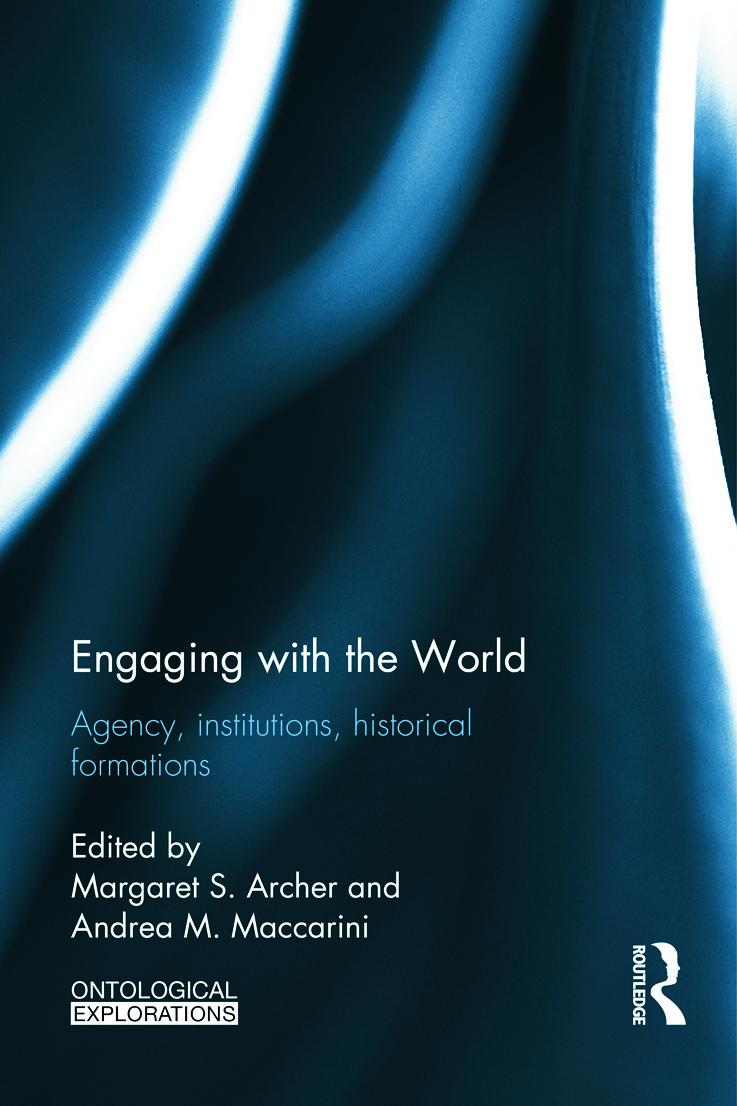 Engaging with the World: Agency, Institutions, Historical Formations book cover