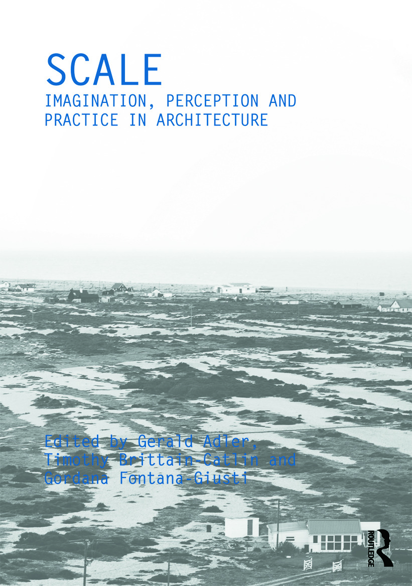 Scale: Imagination, Perception and Practice in Architecture book cover