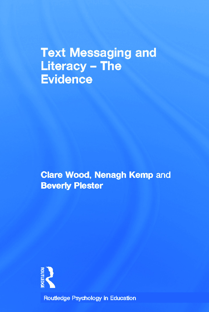 Text Messaging and Literacy - The Evidence: 1st Edition (Hardback) book cover