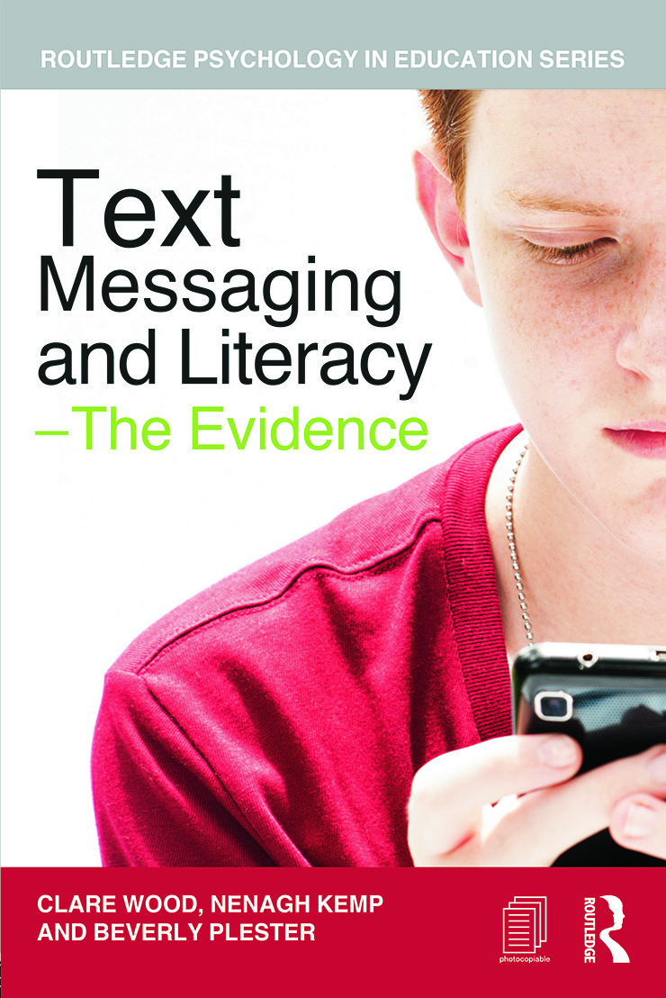 Text Messaging and Literacy - The Evidence: 1st Edition (Paperback) book cover