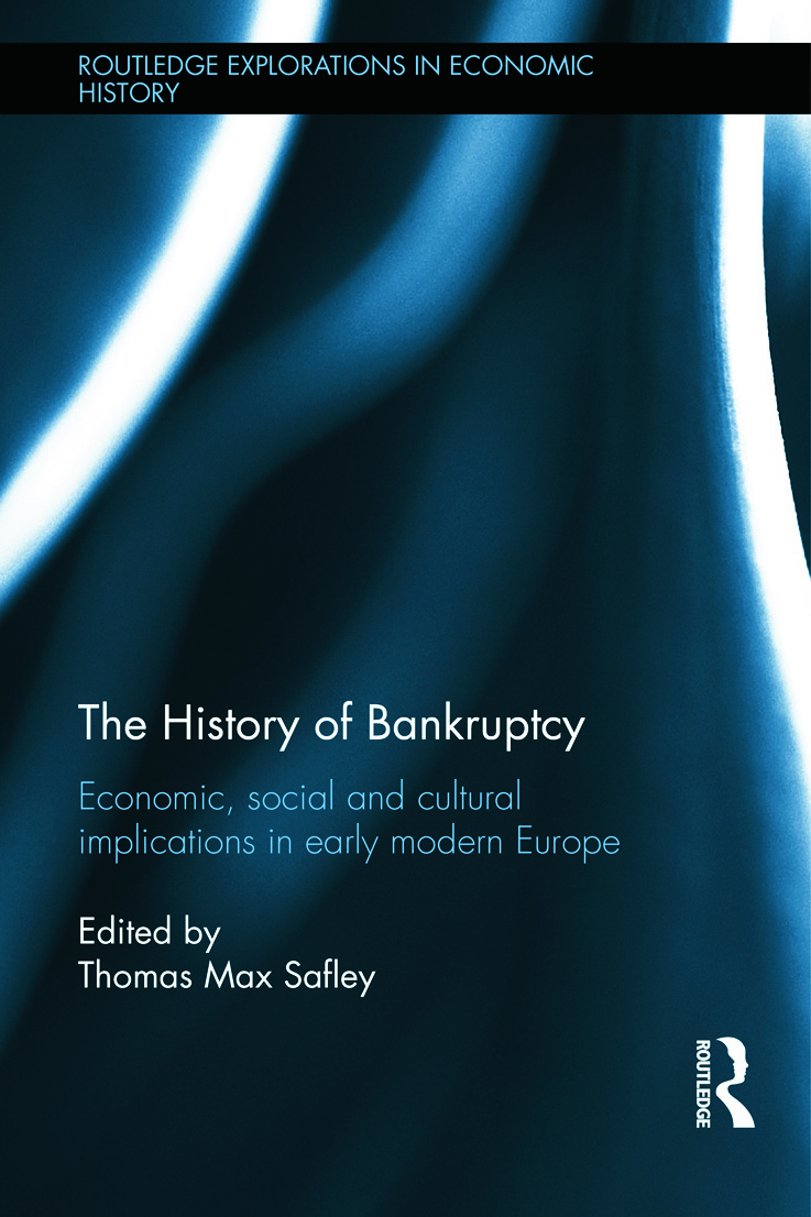The History of Bankruptcy: Economic, Social and Cultural Implications in Early Modern Europe (Hardback) book cover