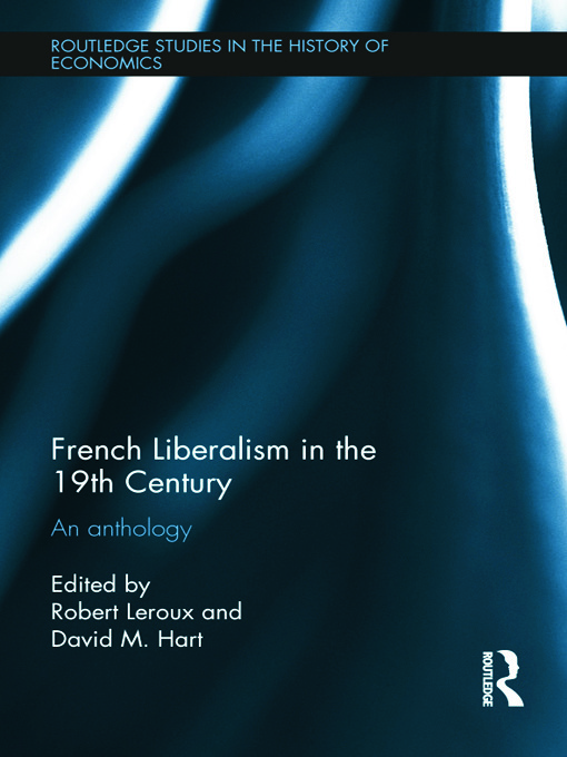 French Liberalism in the 19th Century: An Anthology (Hardback) book cover