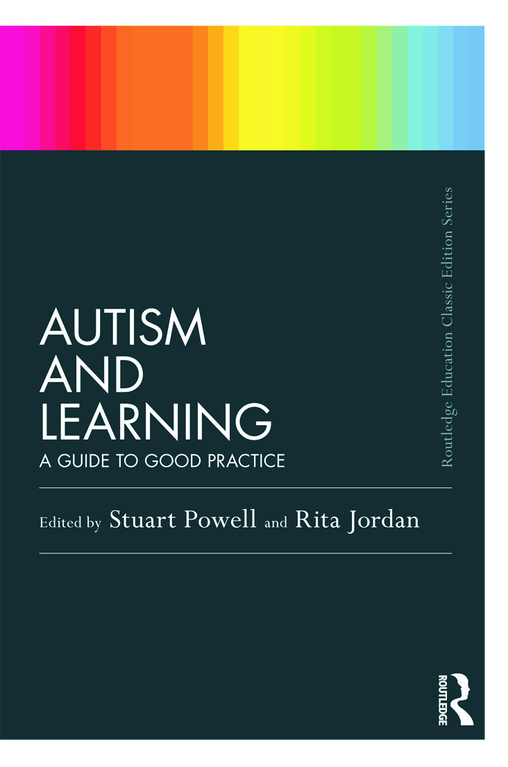 Autism and Learning (Classic Edition): A guide to good practice book cover