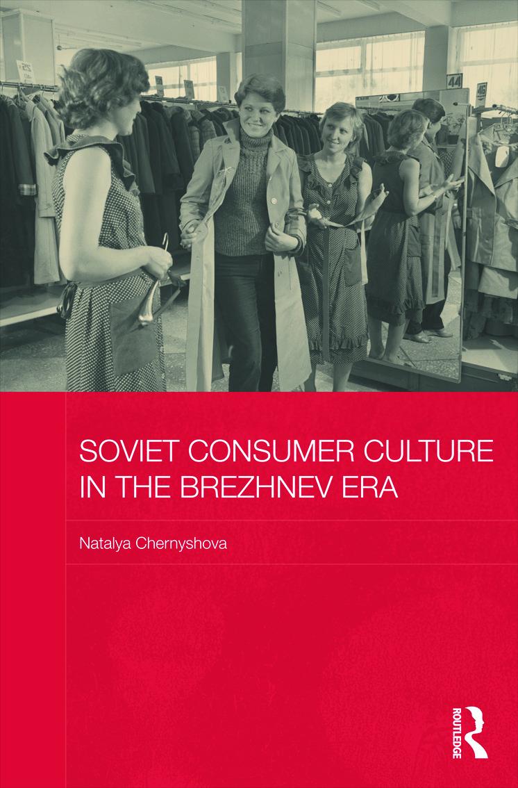Soviet Consumer Culture in the Brezhnev Era (Hardback) book cover