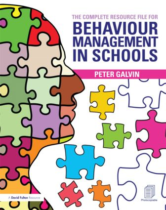 The Complete Resource File for Behaviour Management in Schools (Pack) book cover