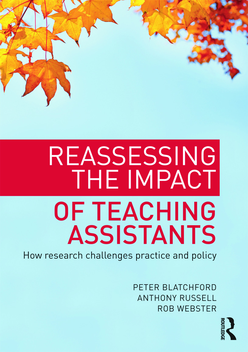 Reassessing the Impact of Teaching Assistants: How research challenges practice and policy (Paperback) book cover
