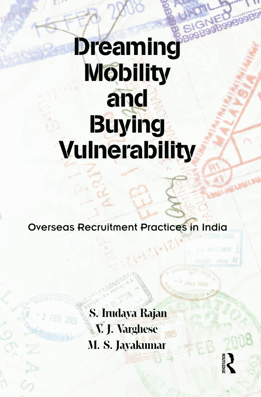 Dreaming Mobility and Buying Vulnerability: Overseas Recruitment Practices in India, 1st Edition (Hardback) book cover