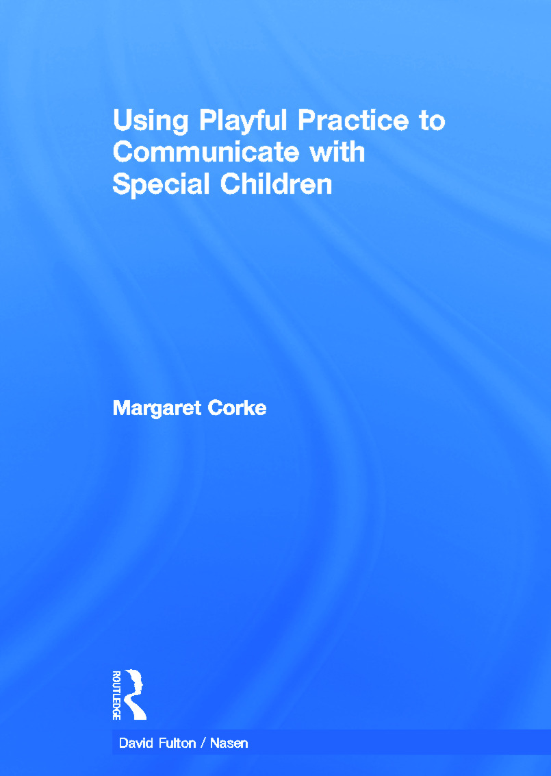 Using Playful Practice to Communicate with Special Children book cover