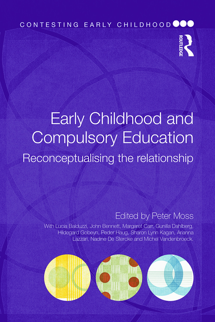 Early Childhood and Compulsory Education: Reconceptualising the relationship book cover