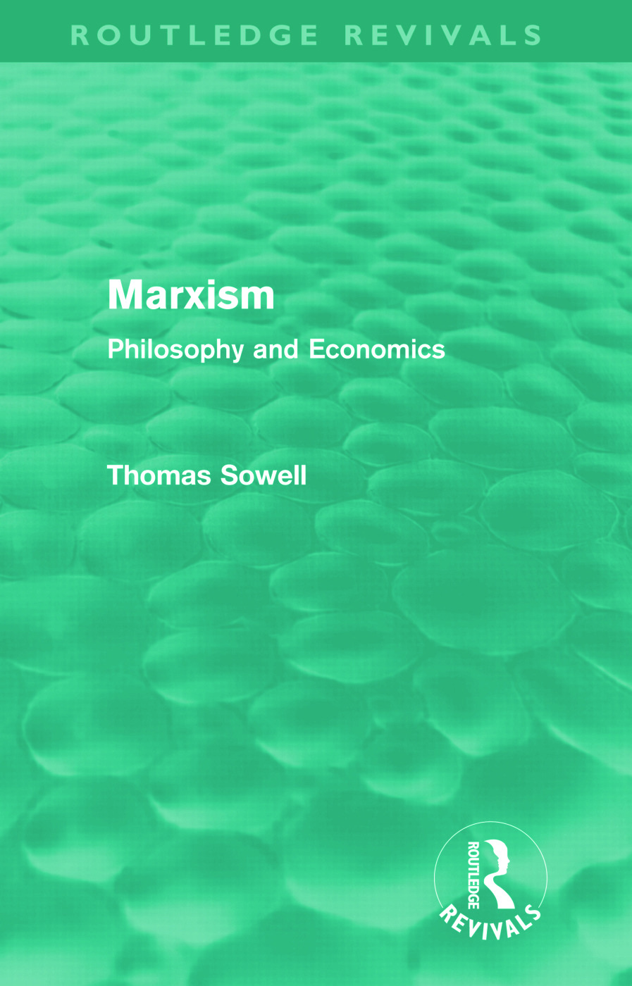 Marxism (Routledge Revivals): Philosophy and Economics (Hardback) book cover