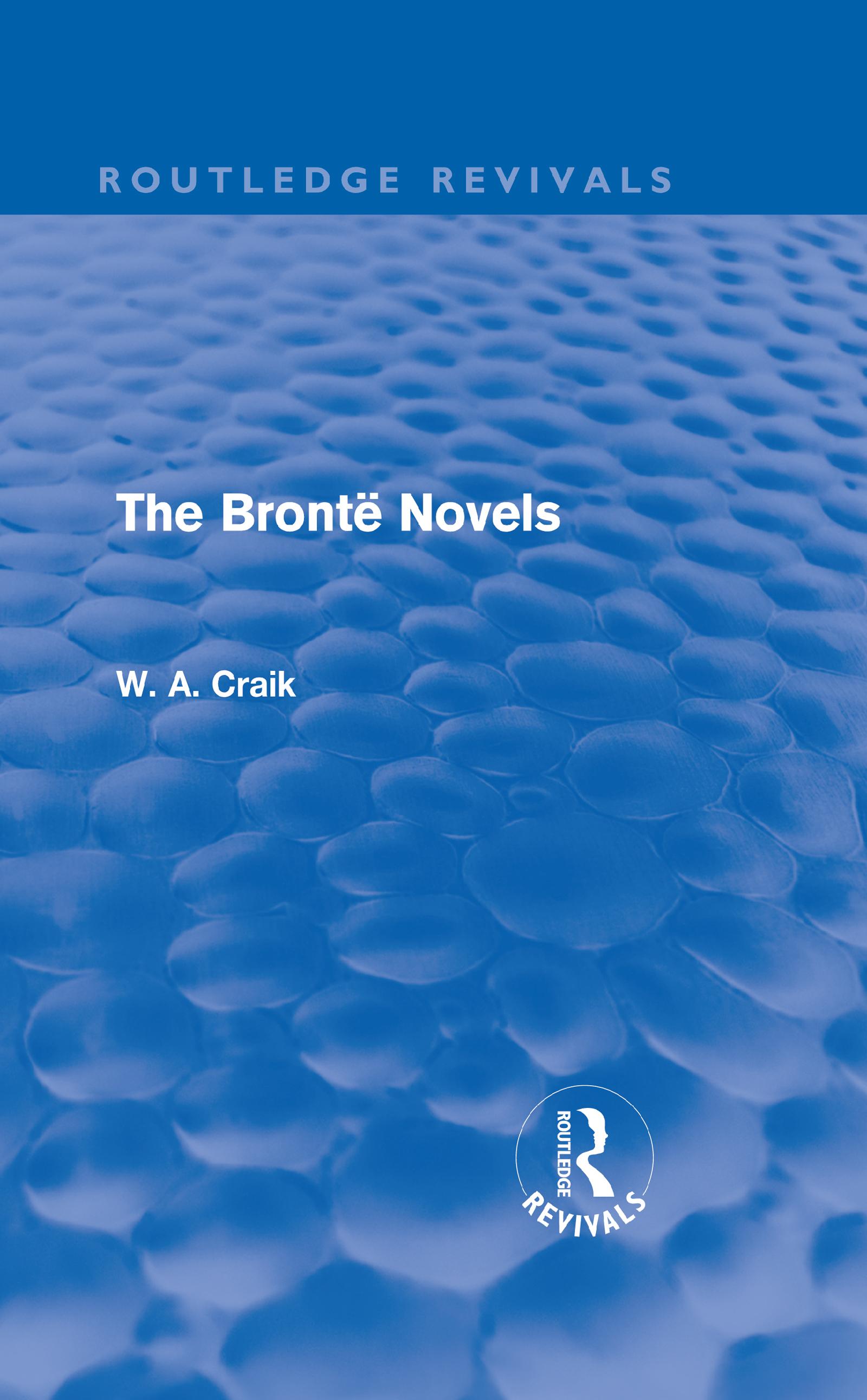 The Brontë Novels (Routledge Revivals) (Hardback) book cover