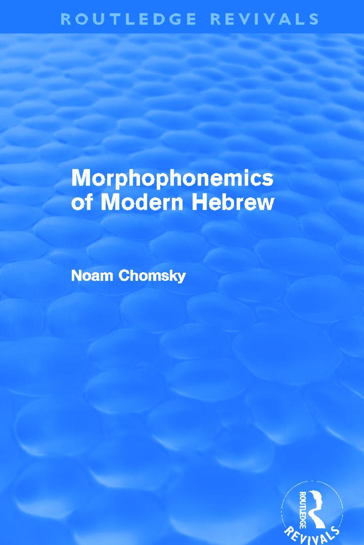 Morphophonemics of Modern Hebrew (Routledge Revivals) (Hardback) book cover