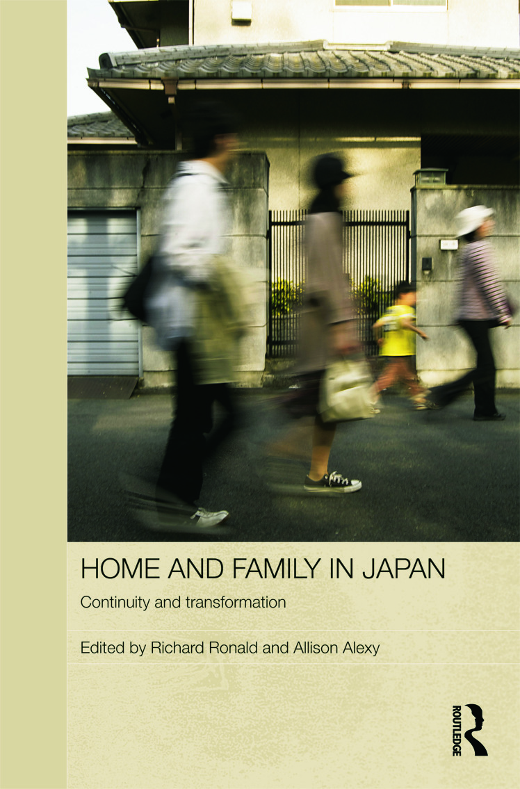 Home and Family in Japan: Continuity and Transformation book cover