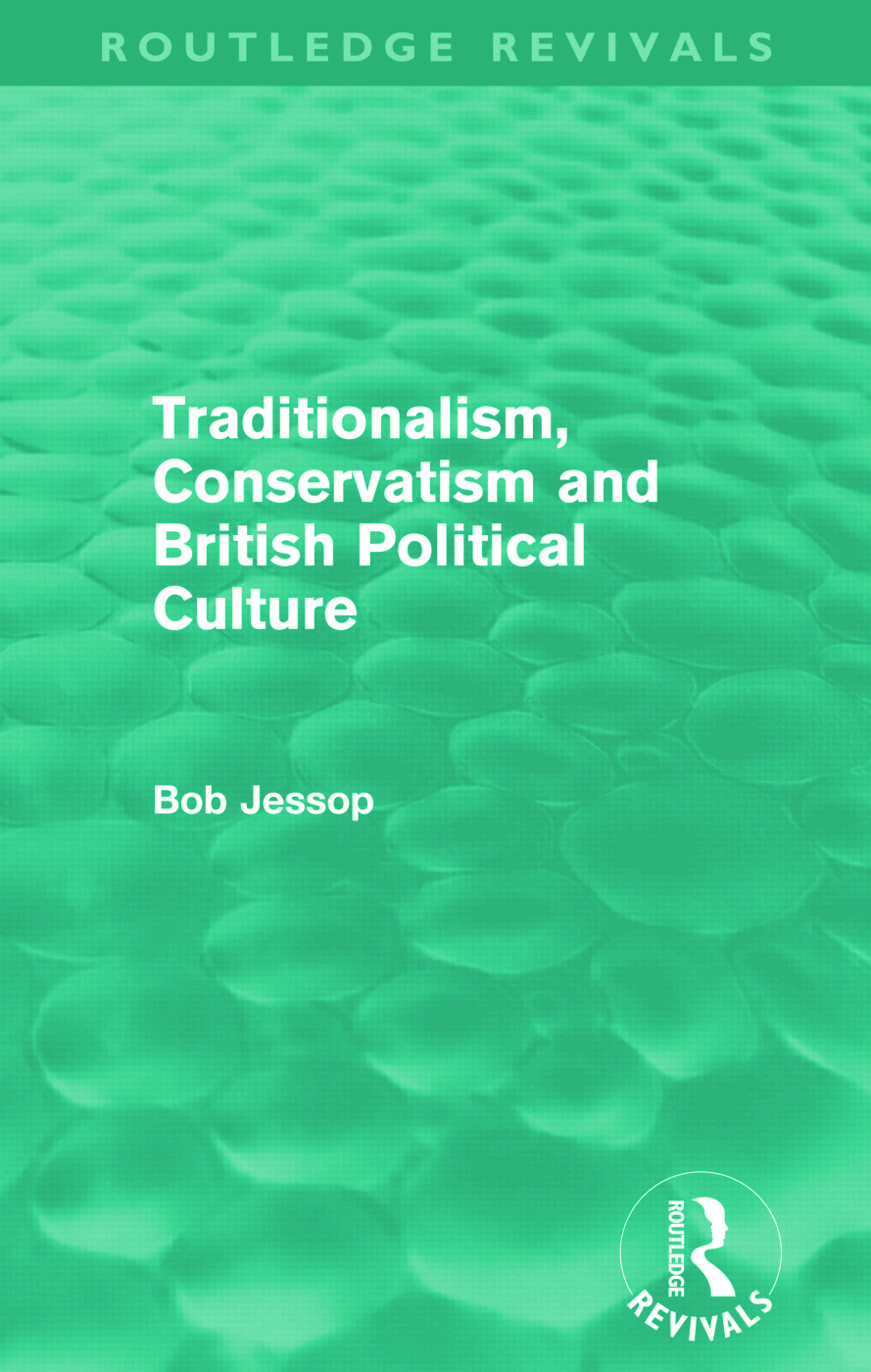 Traditionalism, Conservatism and British Political Culture (Routledge Revivals) (Paperback) book cover