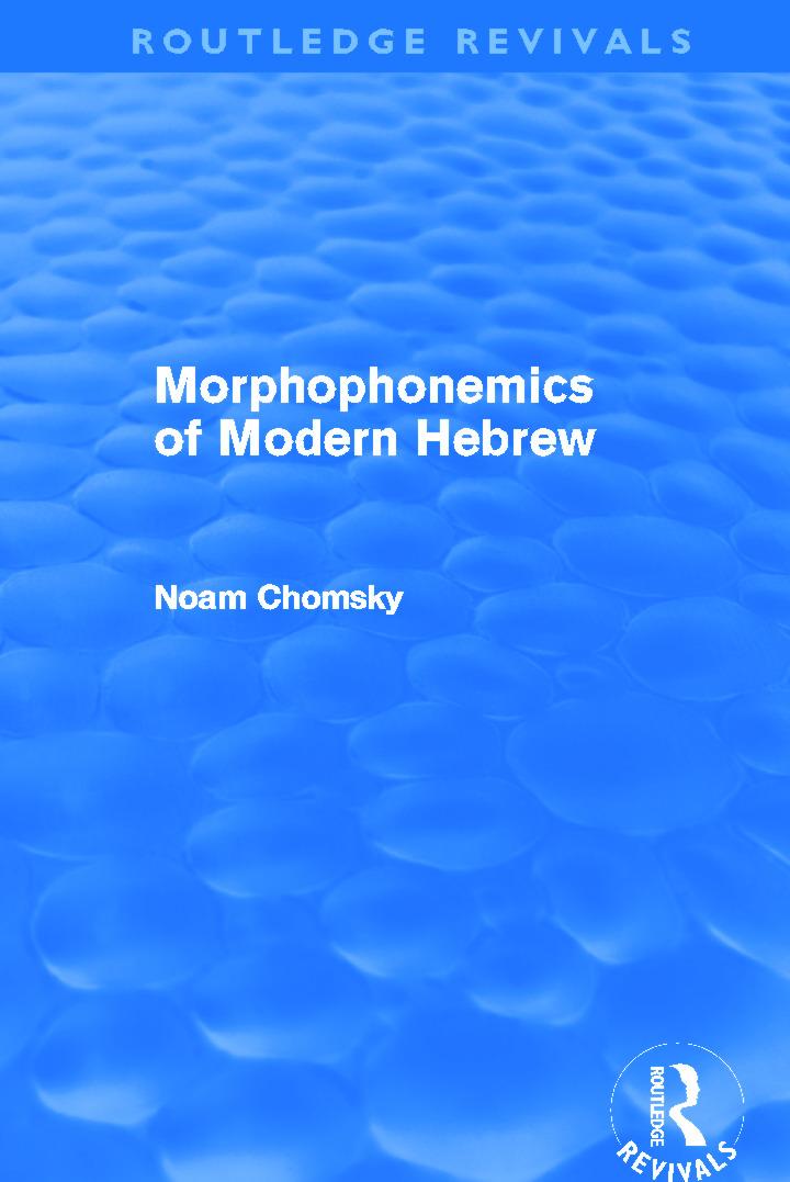 Morphophonemics of Modern Hebrew (Routledge Revivals) (Paperback) book cover