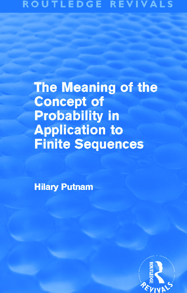 The Meaning of the Concept of Probability in Application to Finite Sequences (Routledge Revivals) book cover