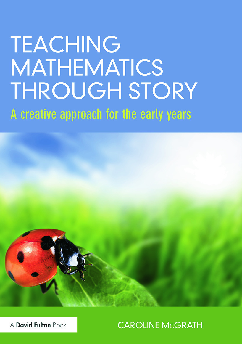 Teaching Mathematics through Story: A creative approach for the early years, 1st Edition (Paperback) book cover