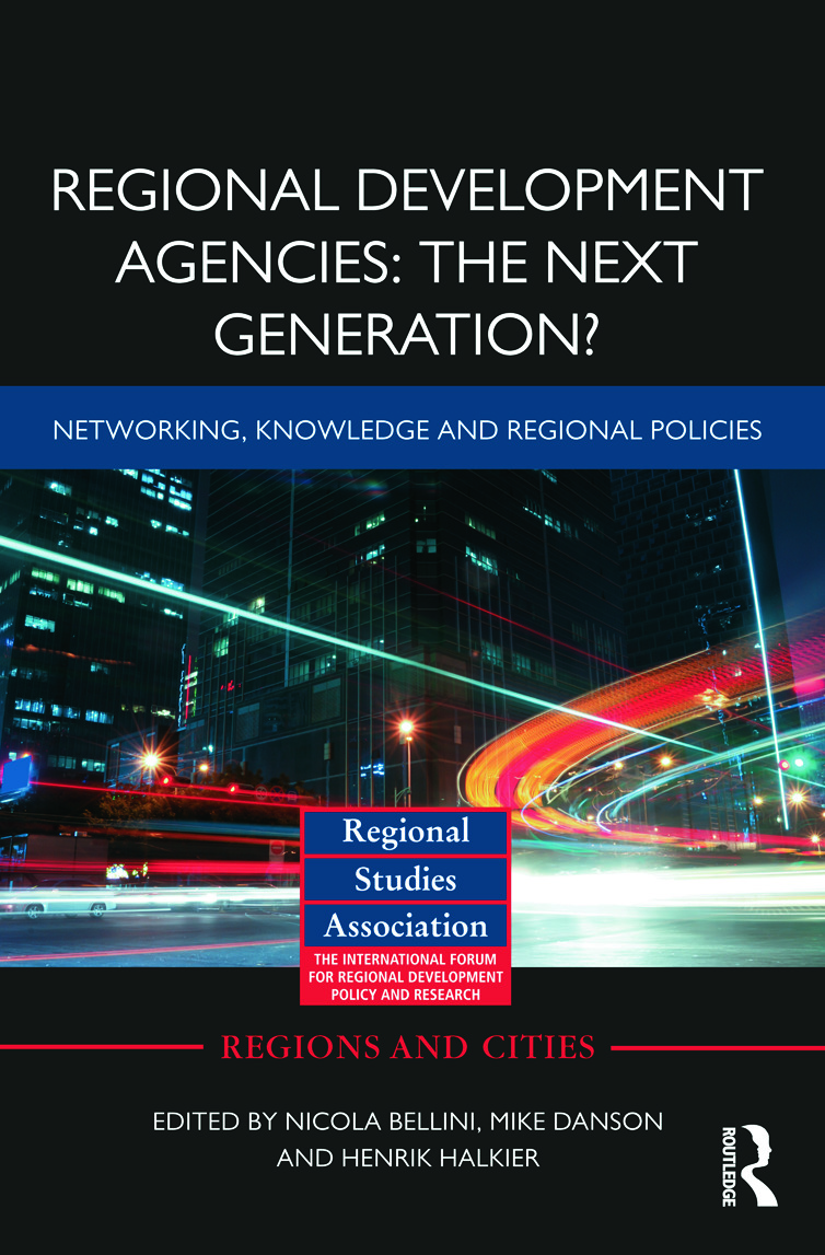 Regional Development Agencies: The Next Generation?: Networking, Knowledge and Regional Policies (Hardback) book cover