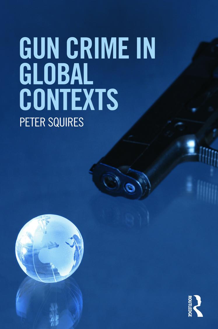 Gun Crime in Global Contexts (Hardback) book cover