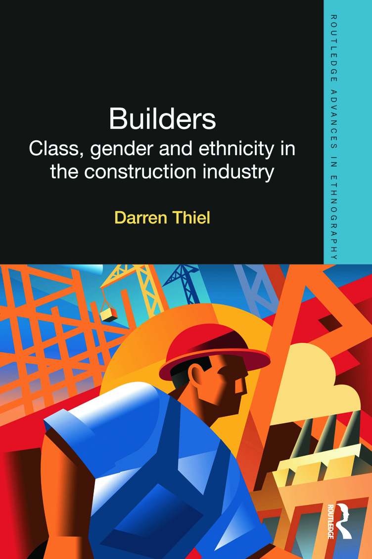 Builders: Class, Gender and Ethnicity in the Construction Industry (Hardback) book cover
