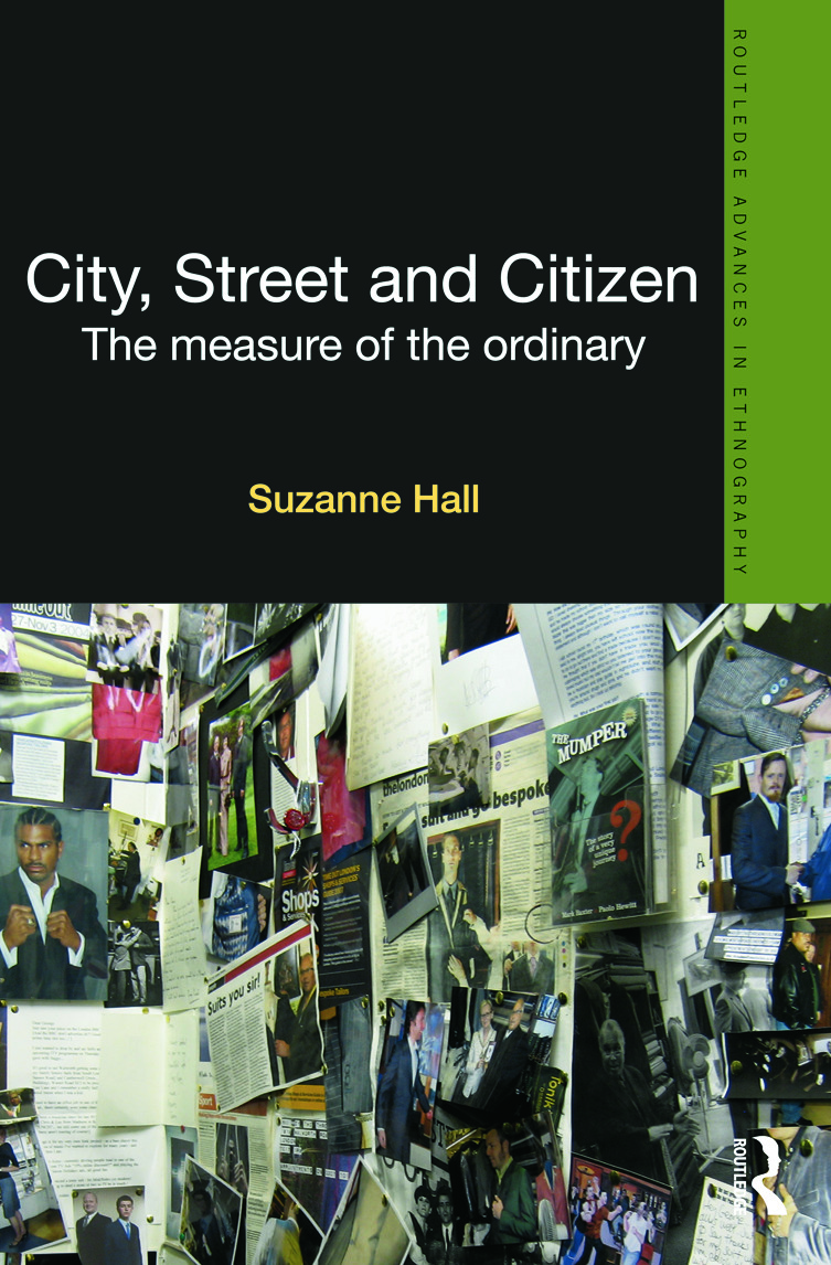 City, Street and Citizen: The Measure of the Ordinary (Hardback) book cover