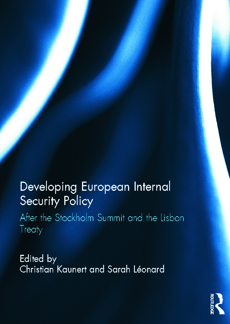 Developing European Internal Security Policy: After the Stockholm Summit and the Lisbon Treaty, 1st Edition (Hardback) book cover