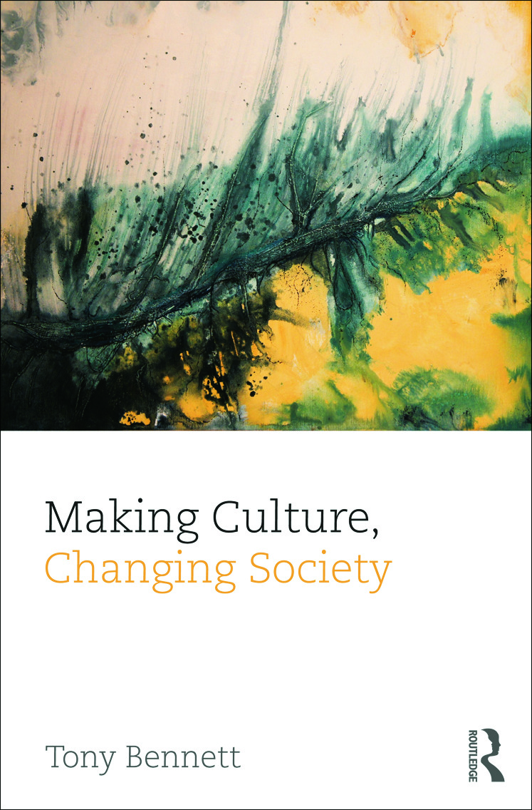 Making Culture, Changing Society (Hardback) book cover