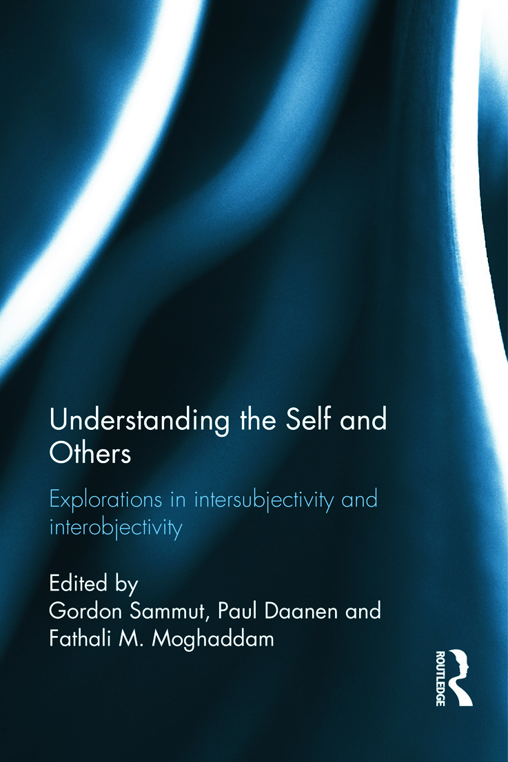 Understanding the Self and Others: Explorations in intersubjectivity and interobjectivity (Hardback) book cover