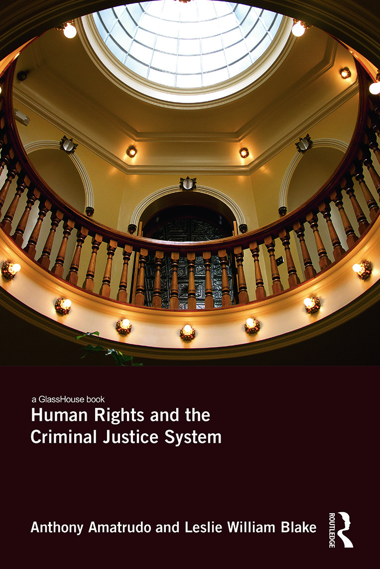 Human Rights and the Criminal Justice System: 1st Edition (Hardback) book cover