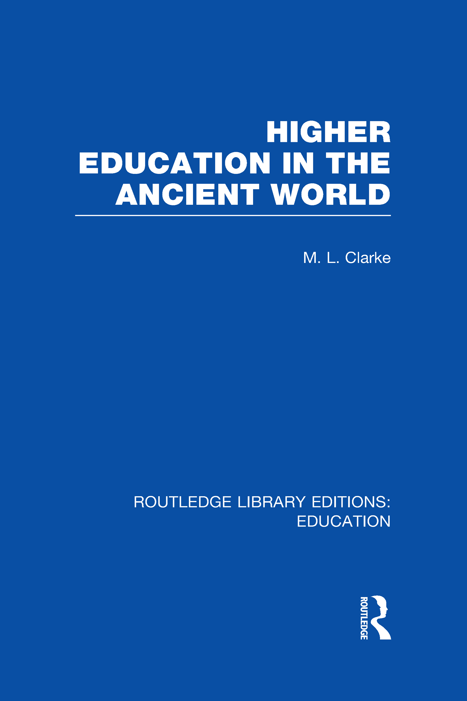 Higher Education in the Ancient World (Hardback) book cover
