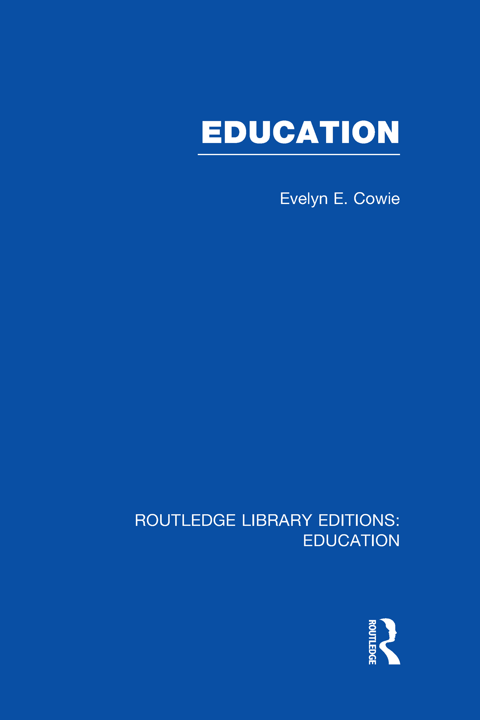 Education: Examining the Evidence (Hardback) book cover