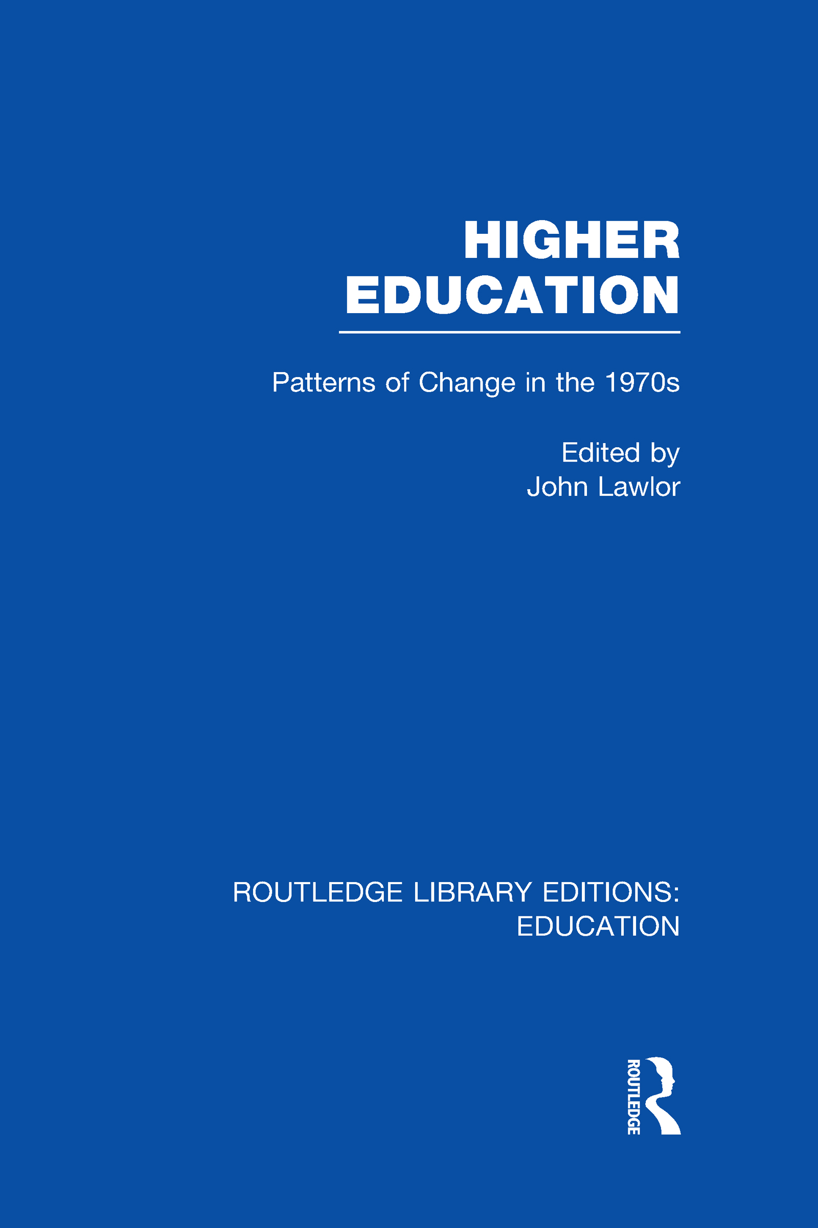 Higher Education: Patterns of Change in the 1970s (Hardback) book cover