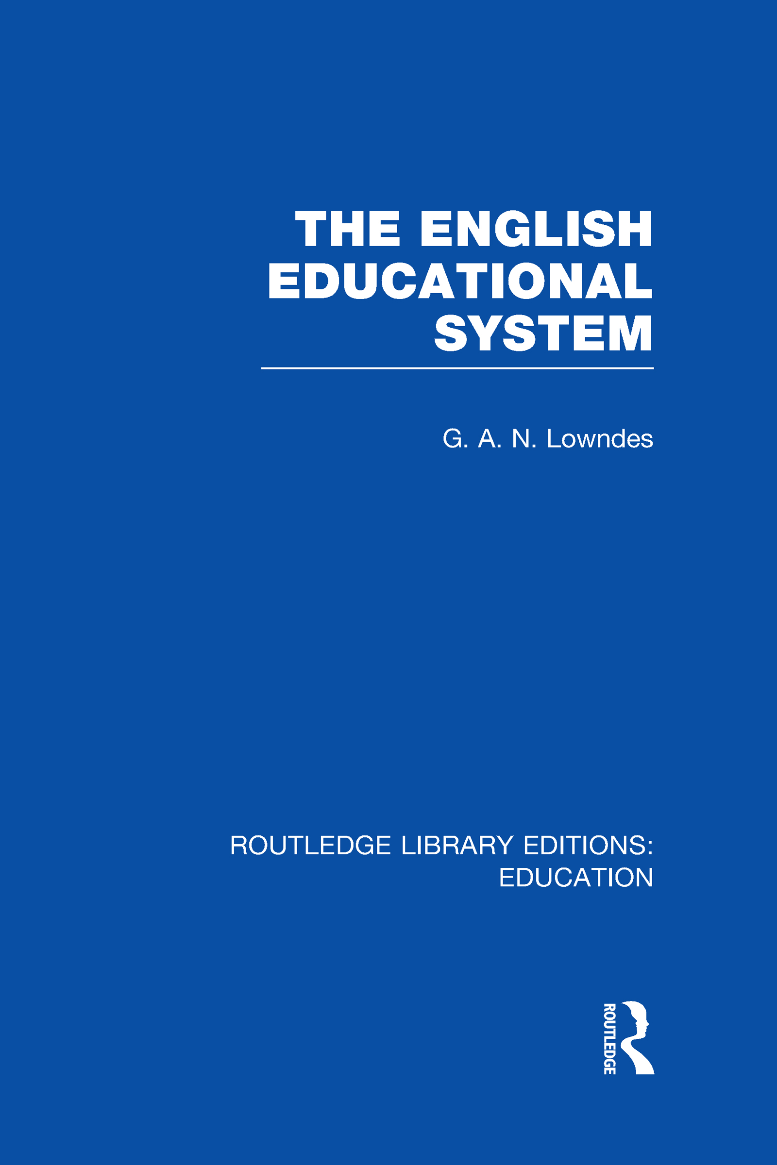 The English Educational System (Hardback) book cover