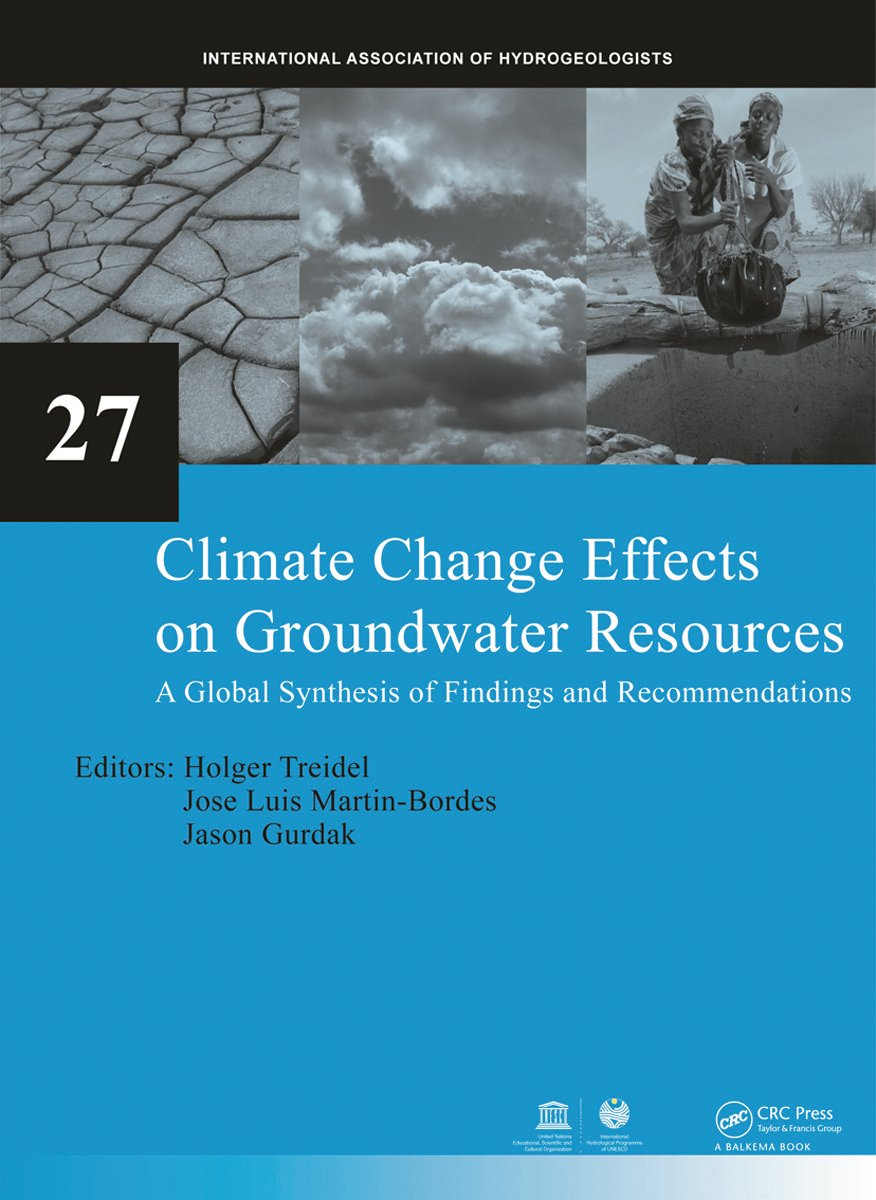 Climate Change Effects on Groundwater Resources: A Global Synthesis of Findings and Recommendations, 1st Edition (Hardback) book cover