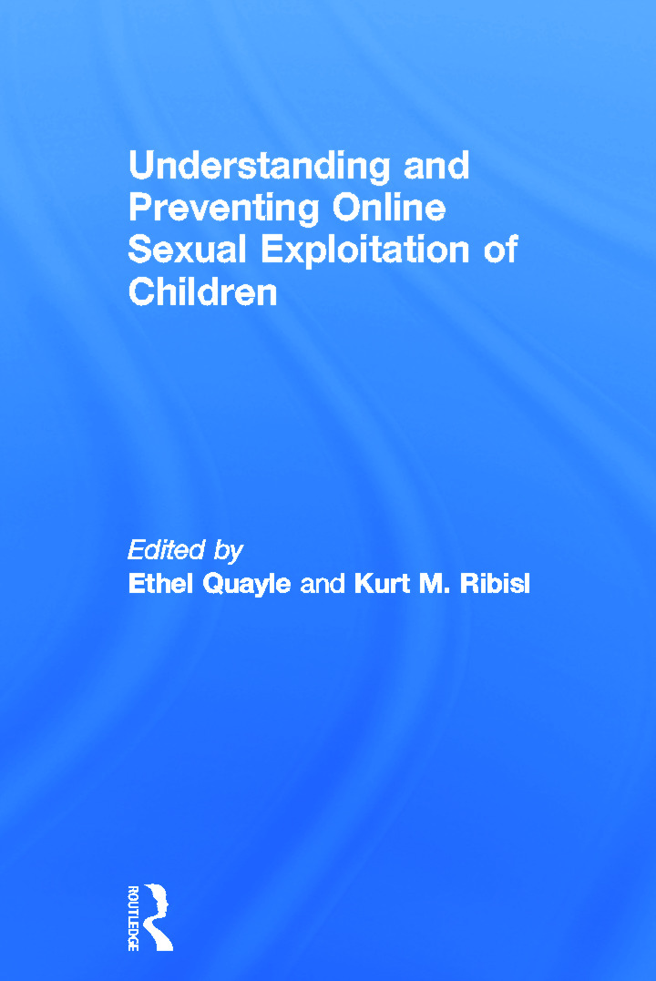Understanding and Preventing Online Sexual Exploitation of Children: 1st Edition (Hardback) book cover