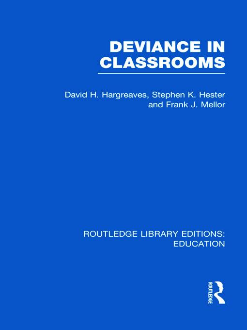 Deviance in Classrooms (RLE Edu M) (Hardback) book cover