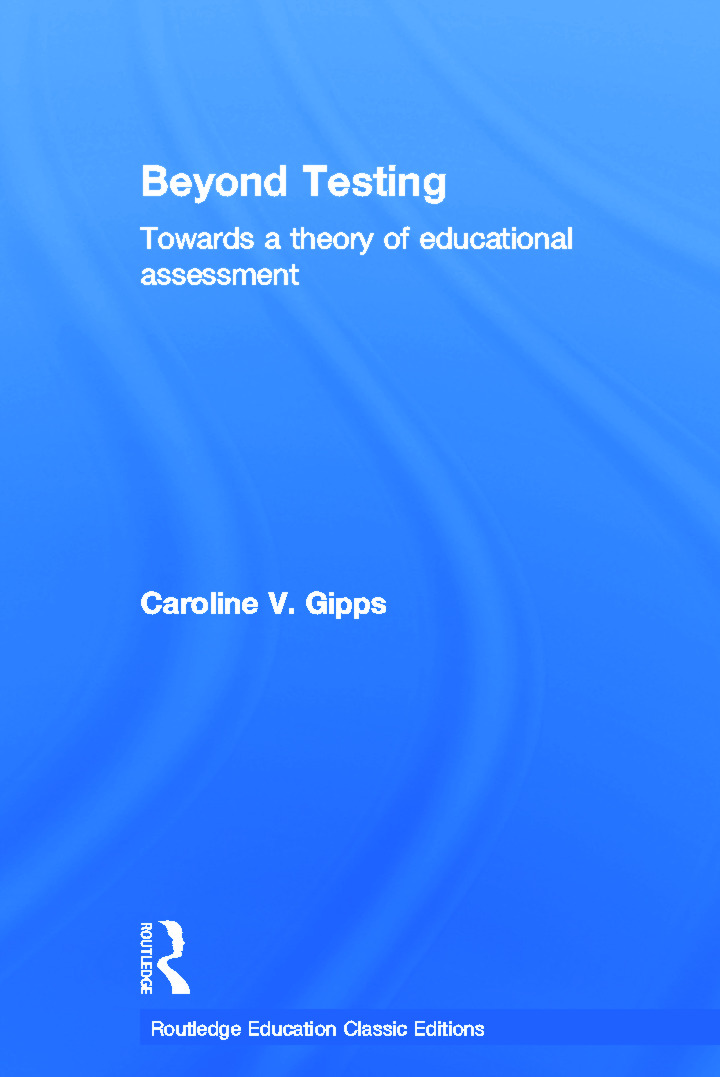 Beyond Testing (Classic Edition): Towards a theory of educational assessment book cover