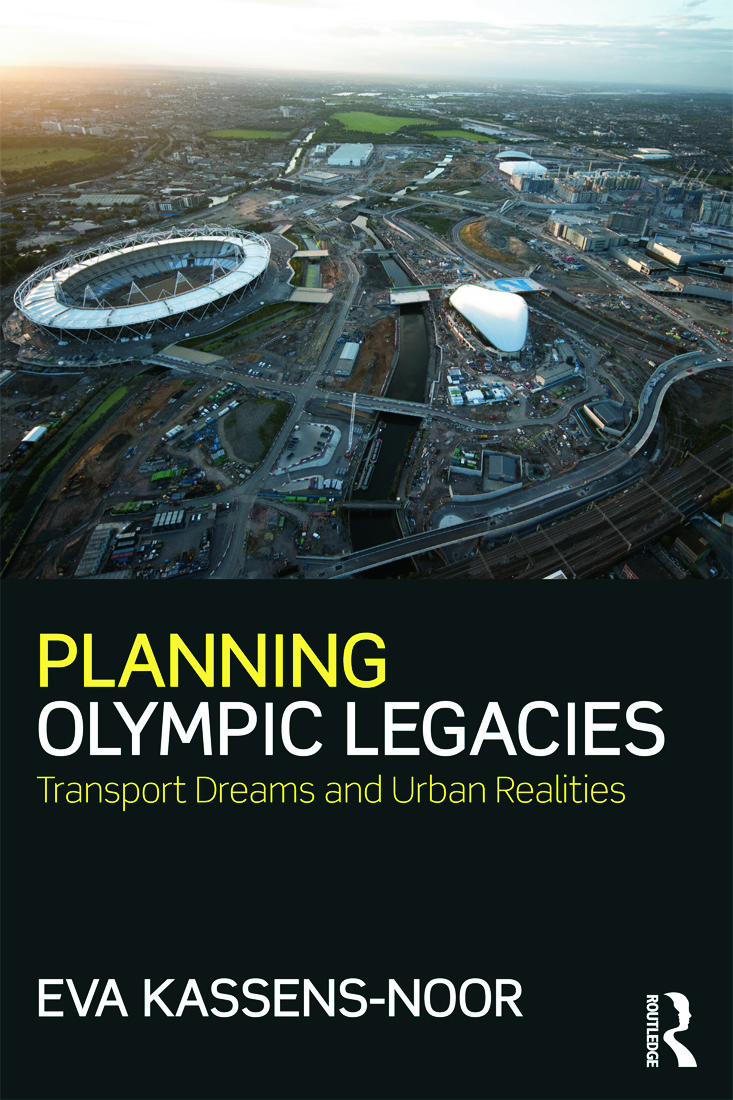 Planning Olympic Legacies: Transport Dreams and Urban Realities (Paperback) book cover