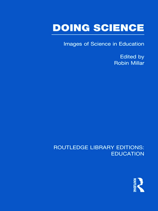 Doing Science (RLE Edu O): Images of Science in Science Education (Hardback) book cover