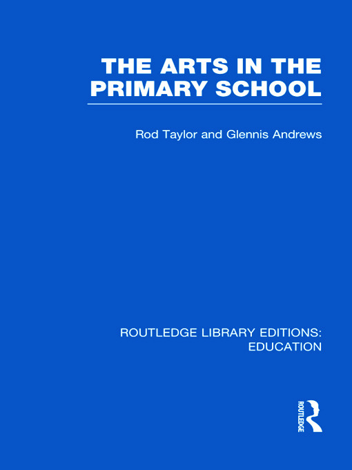 The Arts in the Primary School (Hardback) book cover