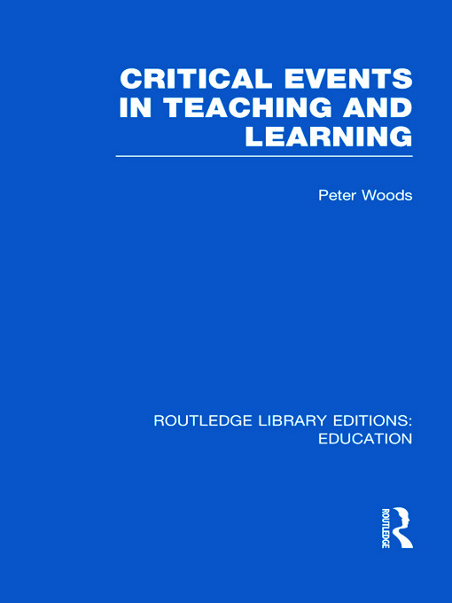 Critical Events in Teaching & Learning (Hardback) book cover