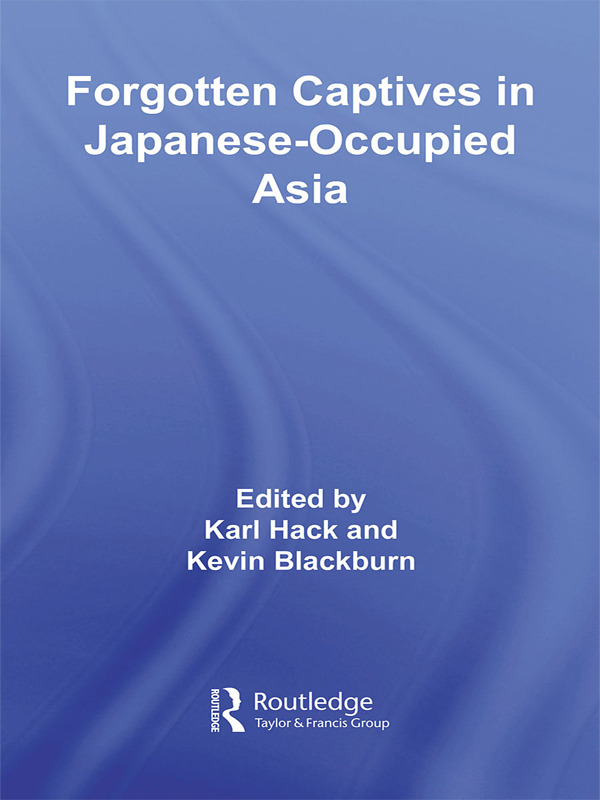 Forgotten Captives in Japanese-Occupied Asia (Paperback) book cover