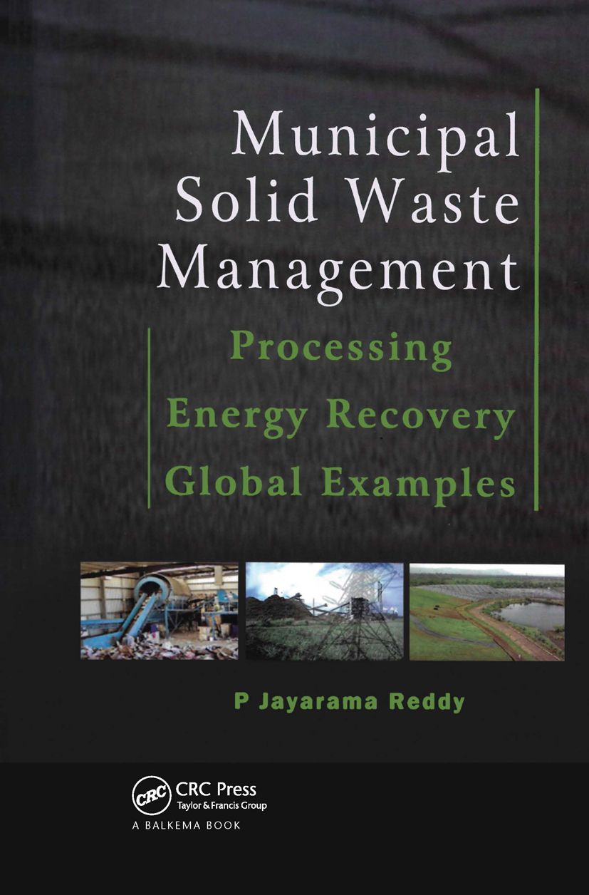Municipal Solid Waste Management: Processing - Energy Recovery - Global Examples, 1st Edition (Hardback) book cover