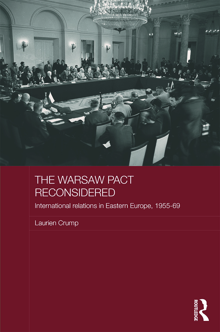 The Warsaw Pact Reconsidered: International Relations in Eastern Europe, 1955-1969, 1st Edition (Hardback) book cover