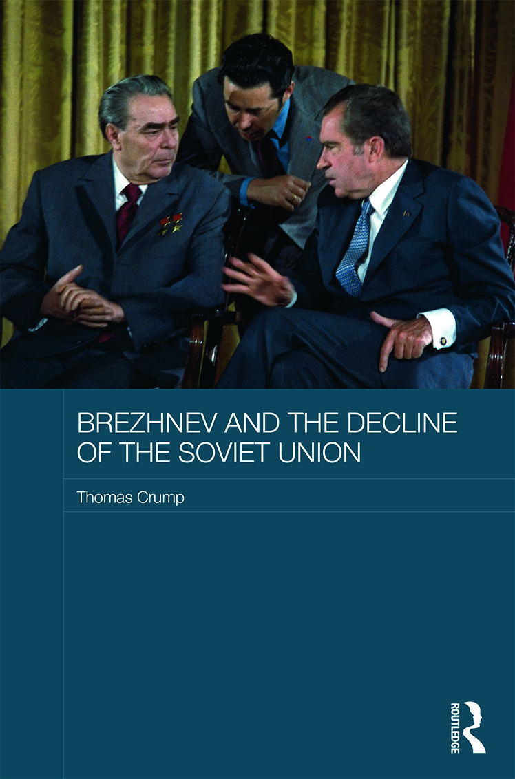 Brezhnev and the Decline of the Soviet Union (Hardback) book cover