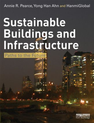 Sustainable Buildings and Infrastructure: Paths to the Future (Paperback) book cover