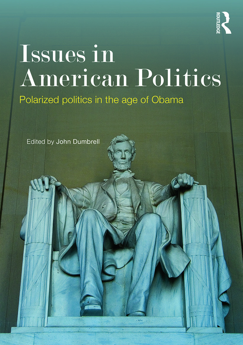 Issues in American Politics: Polarized politics in the age of Obama (Paperback) book cover