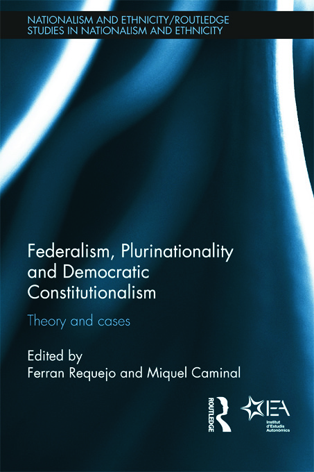 Federalism, Plurinationality and Democratic Constitutionalism: Theory and Cases (Hardback) book cover